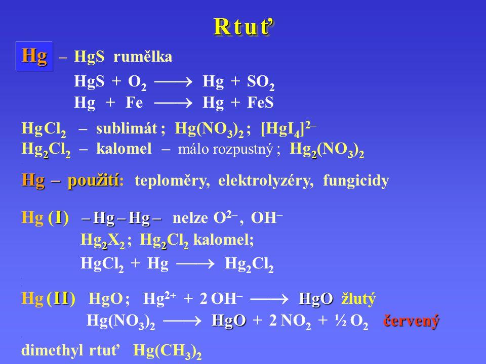R t u ťR t u ťR t u ťR t u ť R t u ťR t u ťR t u ťR t u ť Hg Hg – HgS rumělka.