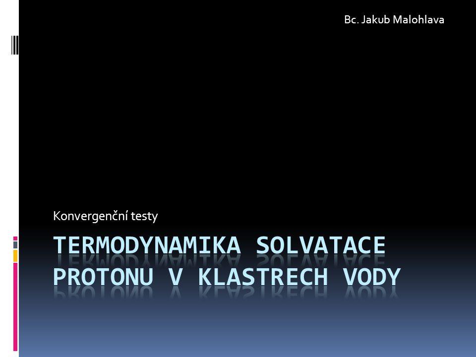 Konvergenční testy Bc. Jakub Malohlava