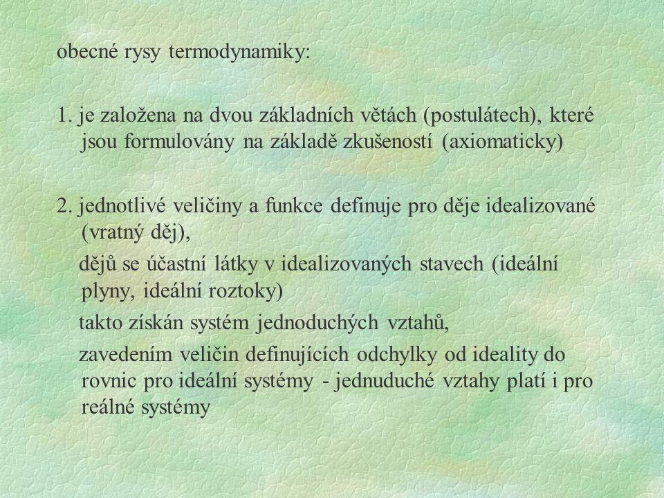 obecné rysy termodynamiky: 1.
