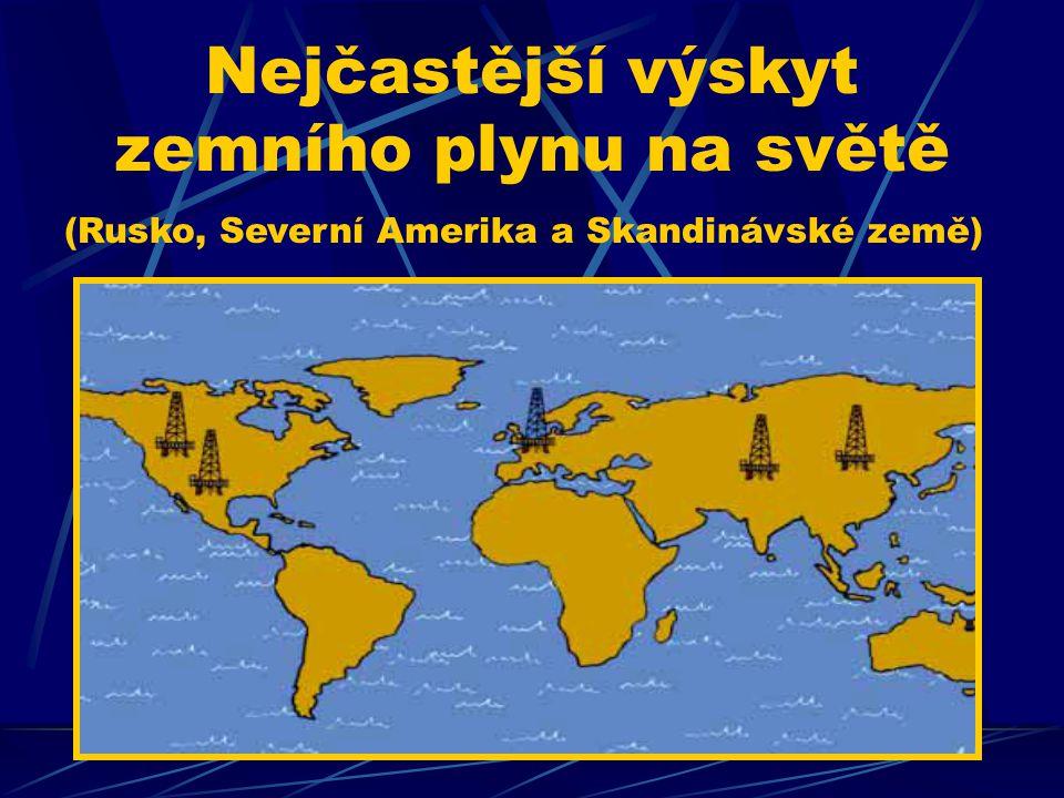 Nejčastější výskyt zemního plynu na světě (Rusko, Severní Amerika a Skandinávské země)