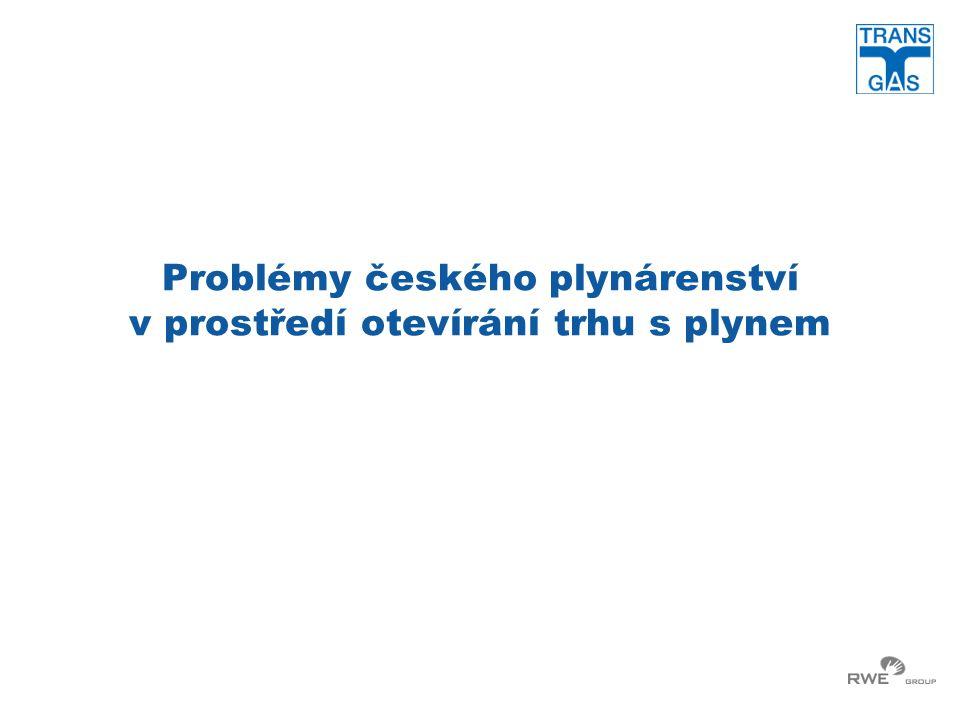 Problémy českého plynárenství v prostředí otevírání trhu s plynem