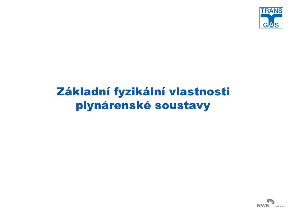 Základní fyzikální vlastnosti plynárenské soustavy