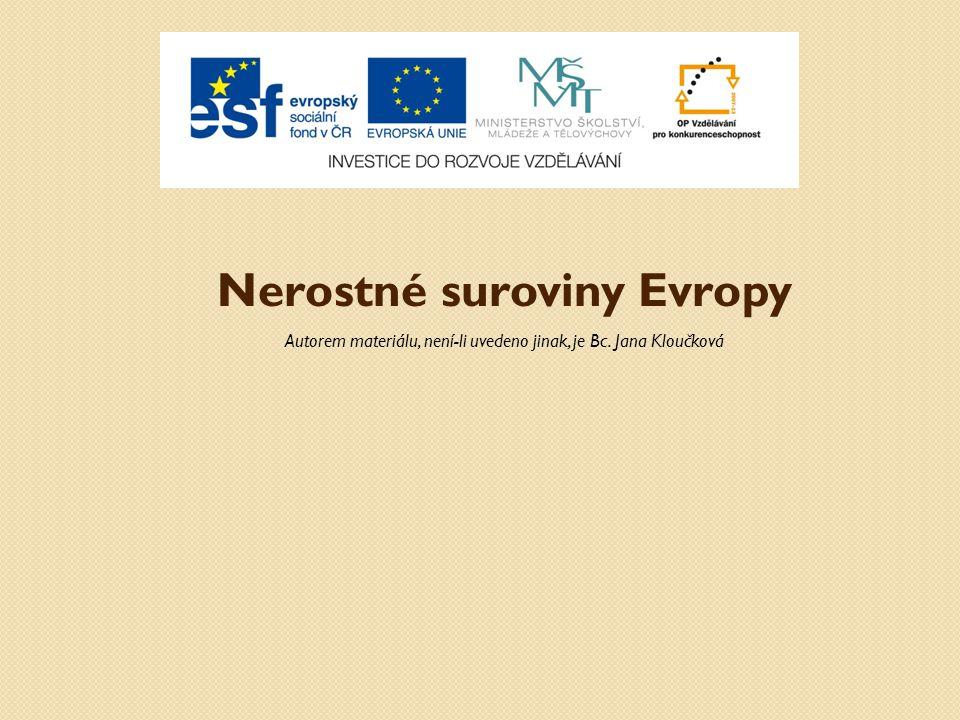 Anotace: Materiál obsahuje prezentaci se základními informacemi o nerostných surovinách Evropy.
