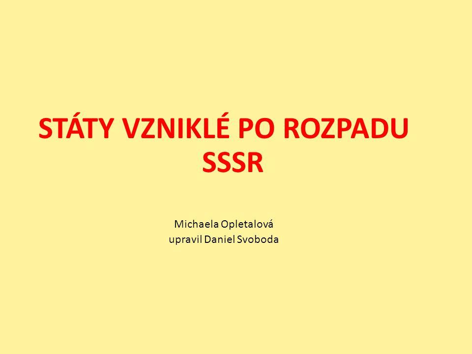Baltské státy - Litva (Vilnius) - Lotyšsko (Riga) - Estonsko (Tallin) Státy sdružené v SNS - Bělorusko (Minsk) - Ukrajina (Kyjev) - Moldávie (Kišiněv) - Rusko (Moskva) STÁTY VÝCHODNÍ EVROPY