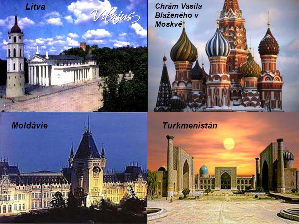 Chrám Vasila Blaženého v Moskvě Turkmenistán Litva Moldávie