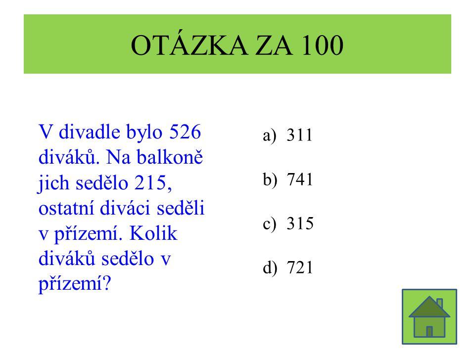 OTÁZKA ZA 100 V divadle bylo 526 diváků.