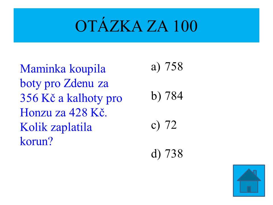 OTÁZKA ZA 200 Rodiče koupili Jirkovi kalkulačku za 521 Kč.