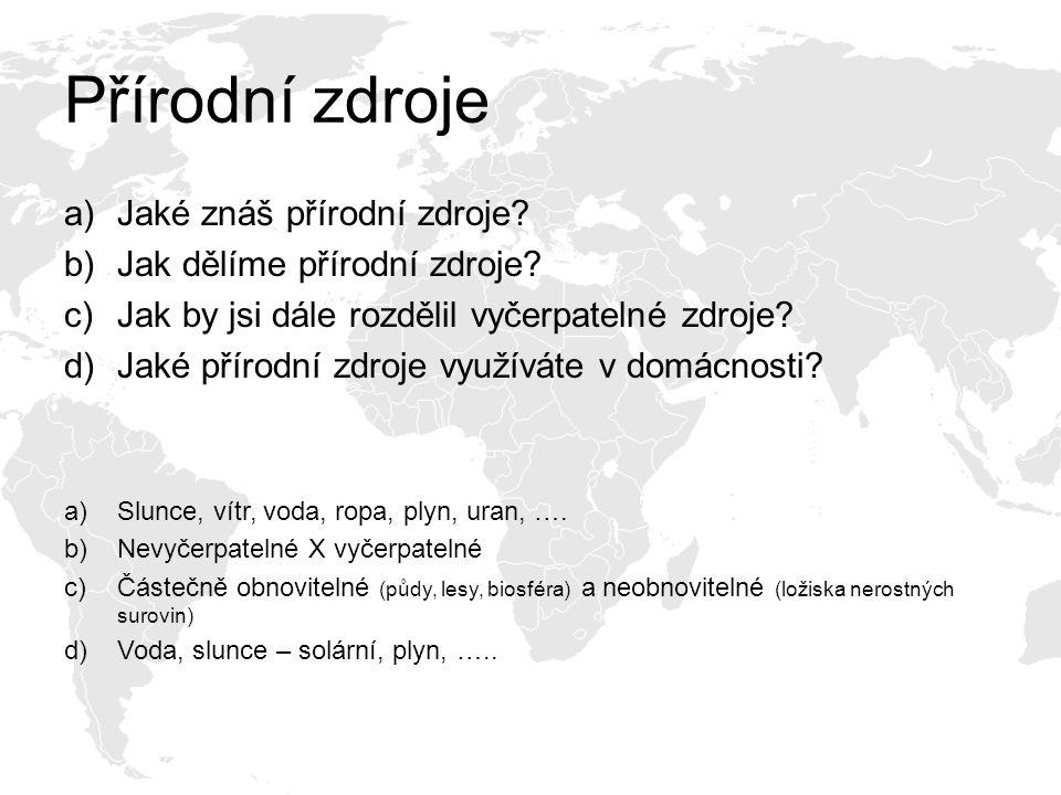 Neobnovitelné zdroje ČR Jak můžeme dělit neobnovitelné zdroje.