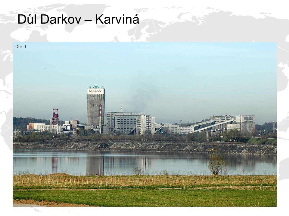Důl Darkov – Karviná Obr. 1