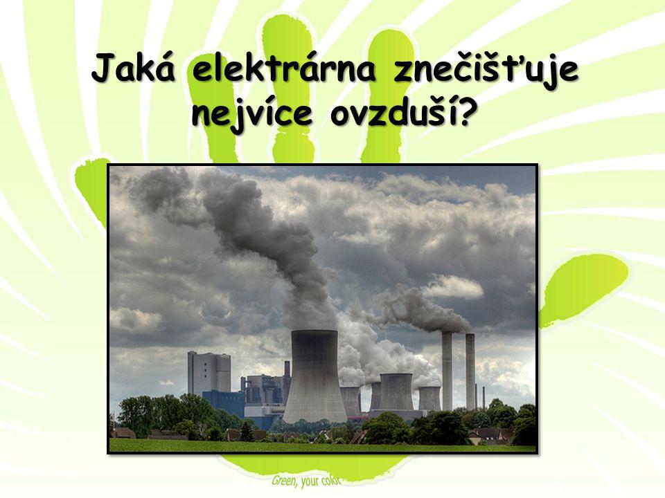 Jaká elektrárna znečišťuje nejvíce ovzduší