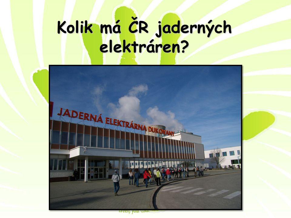 Kolik má ČR jaderných elektráren