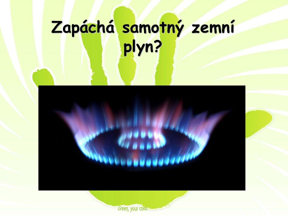 Zapáchá samotný zemní plyn