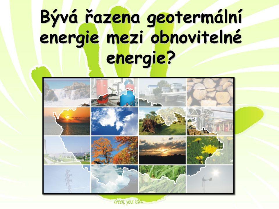 Bývá řazena geotermální energie mezi obnovitelné energie?
