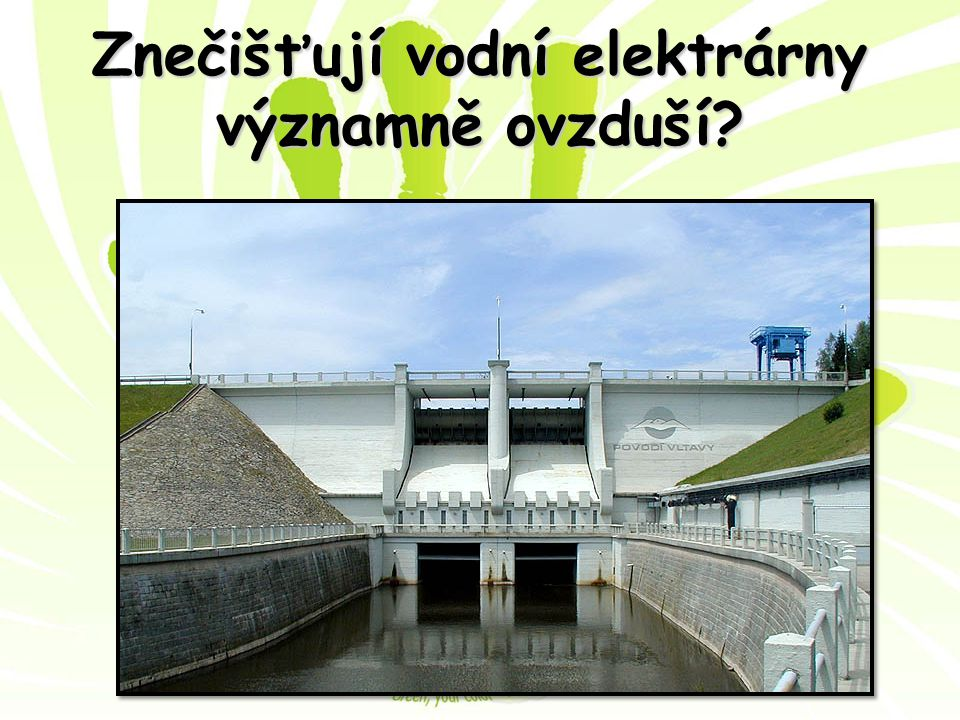 Znečišťují vodní elektrárny významně ovzduší