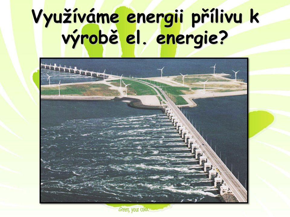 Využíváme energii přílivu k výrobě el. energie