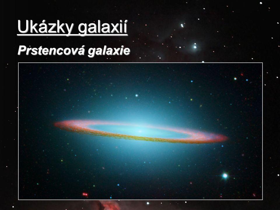 Ukázky galaxií Prstencová galaxie