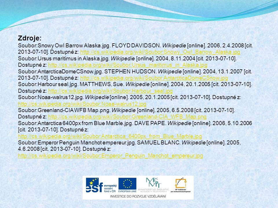 Zdroje: Soubor:Snowy Owl Barrow Alaska.jpg. FLOYD DAVIDSON. Wikipedie [online]. 2006, 2.4.2008 [cit. 2013-07-10]. Dostupné z: http://cs.wikipedia.org/