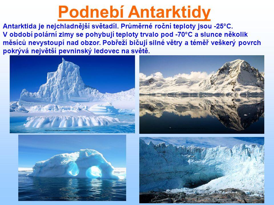 Antarktida je nejchladnější světadíl. Průměrné roční teploty jsou -25°C. V období polární zimy se pohybují teploty trvalo pod -70°C a slunce několik m
