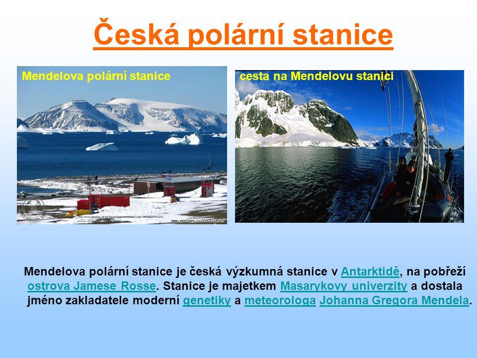 Mendelova polární stanice je česká výzkumná stanice v Antarktidě, na pobřežíAntarktidě ostrova Jamese Rosse. Stanice je majetkem Masarykovy univerzity