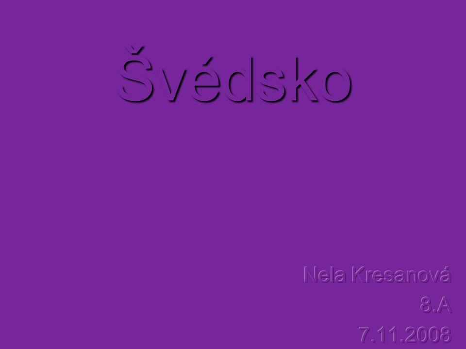 Švédské království (Sverige) Rozloha - 449 964 km² Státní zřízení – konstituční monarchie znak vlajka
