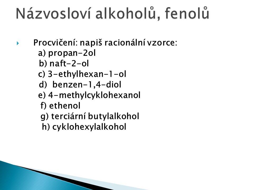  Alkoholáty se používají jako silné zásady a jako nukleofilní činidla.