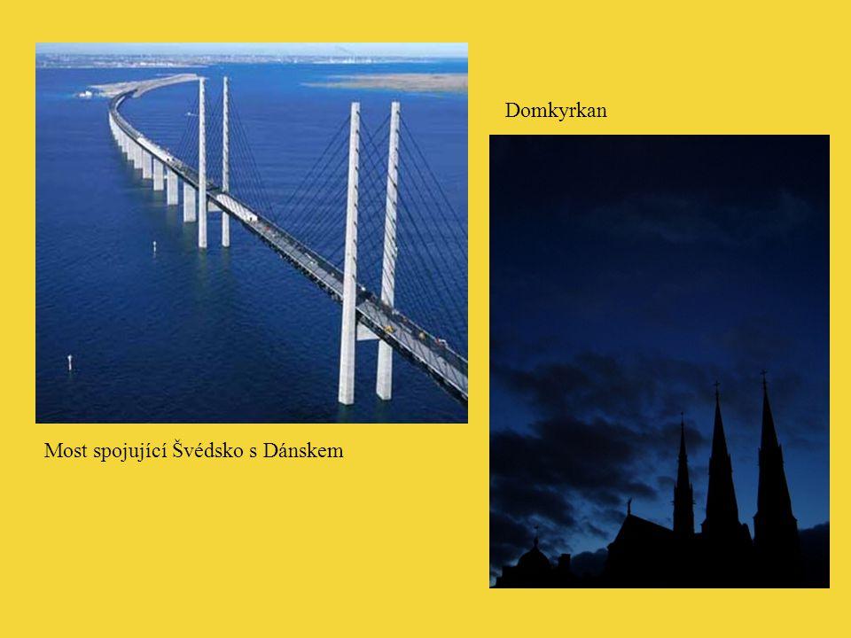 Domkyrkan Most spojující Švédsko s Dánskem