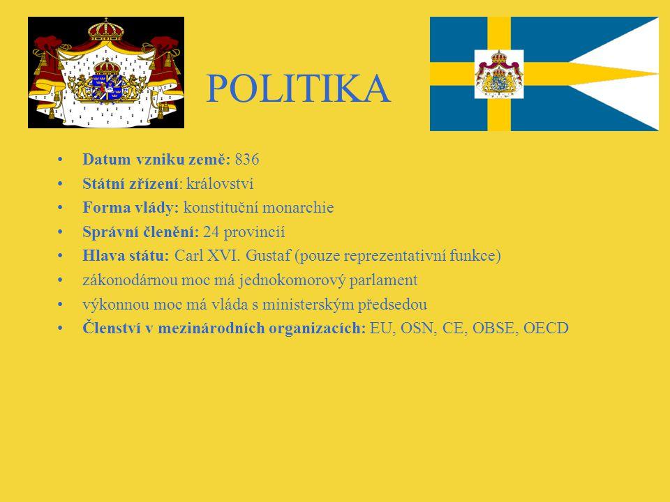 POLITIKA Datum vzniku země: 836 Státní zřízení: království Forma vlády: konstituční monarchie Správní členění: 24 provincií Hlava státu: Carl XVI.