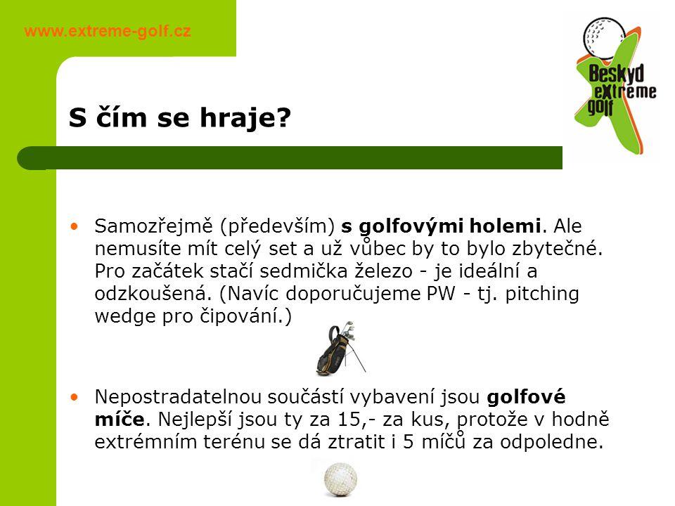S čím se hraje. www.extreme-golf.cz Samozřejmě (především) s golfovými holemi.