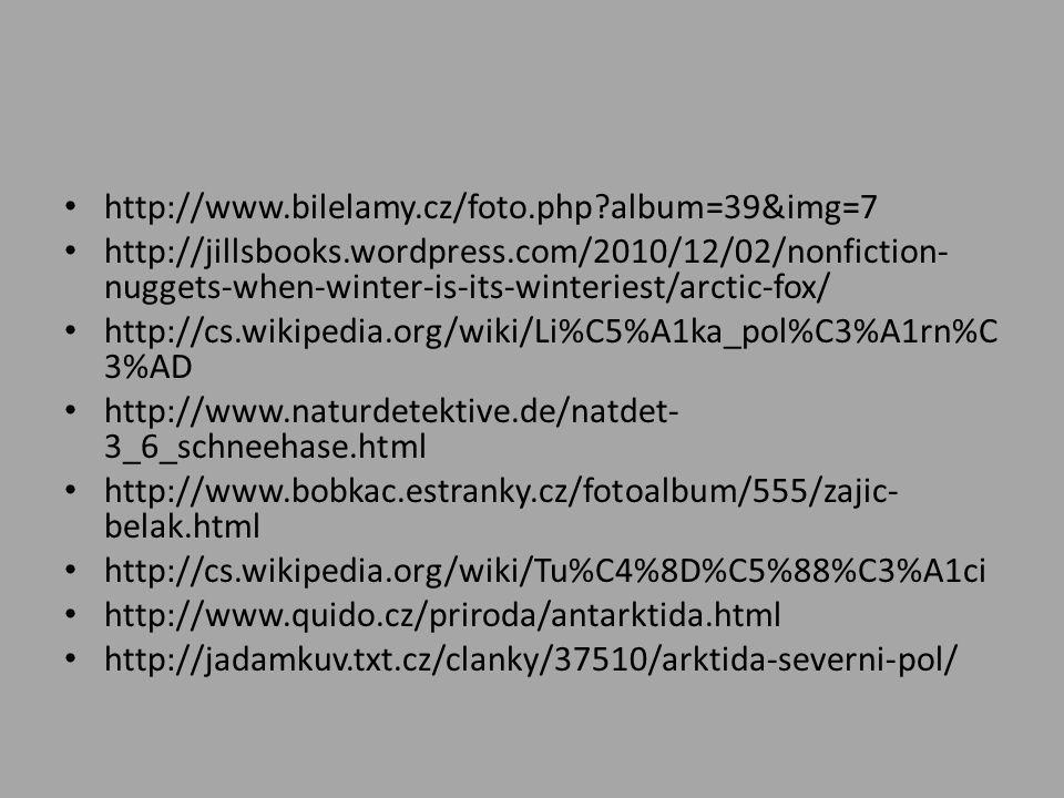 http://www.bilelamy.cz/foto.php?album=39&img=7 http://jillsbooks.wordpress.com/2010/12/02/nonfiction- nuggets-when-winter-is-its-winteriest/arctic-fox