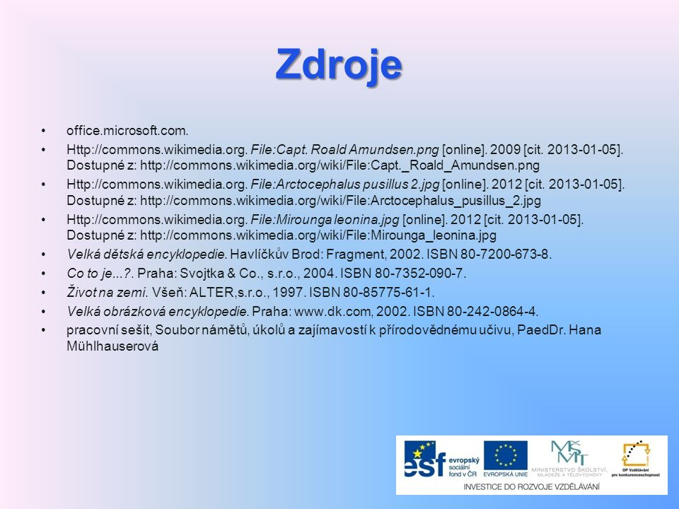 Zdroje office.microsoft.com.Http://commons.wikimedia.org.