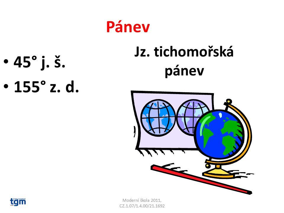 Moderní škola 2011, CZ.1.07/1.4.00/21.1692 Pánev 45° j. š. 155° z. d. Jz. tichomořská pánev