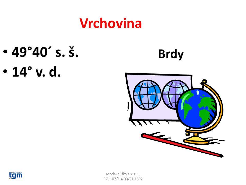 Vrchovina 49°40´ s. š. 14° v. d. Brdy