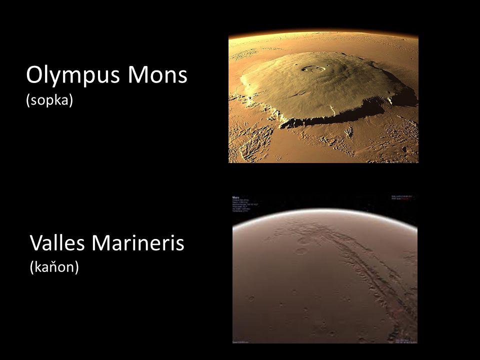 Olympus Mons (sopka) Valles Marineris (kaňon)