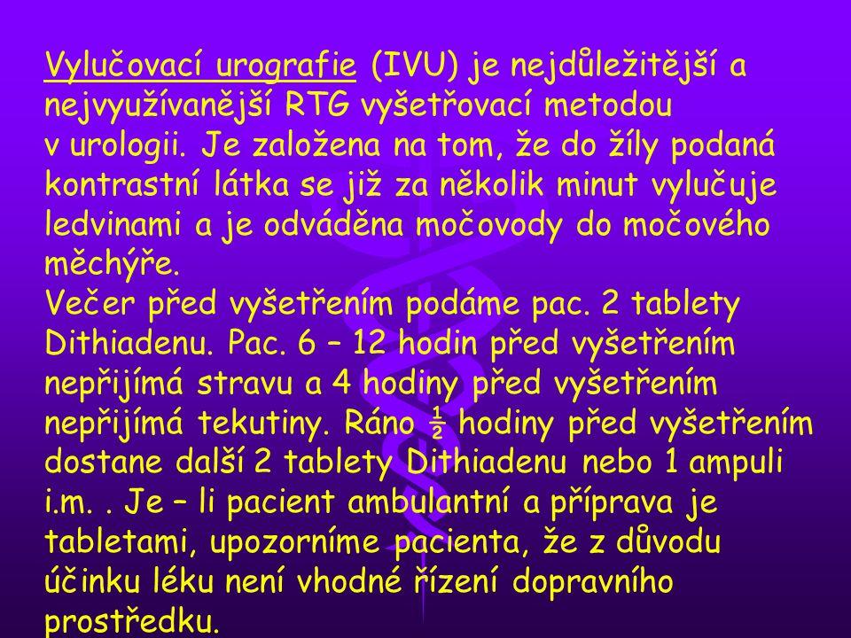 Vylučovací urografie (IVU) je nejdůležitější a nejvyužívanější RTG vyšetřovací metodou v urologii. Je založena na tom, že do žíly podaná kontrastní lá
