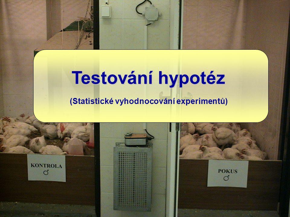Testování hypotéz (Statistické vyhodnocování experimentů)