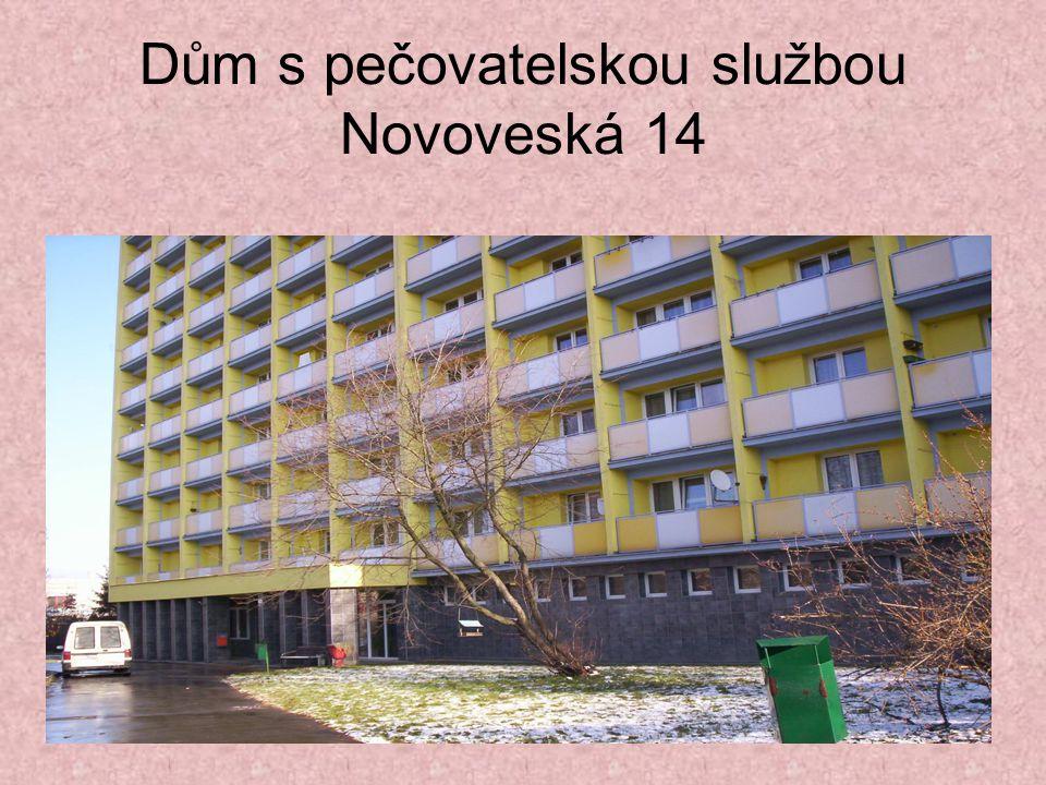 Dům s pečovatelskou službou Novoveská 14