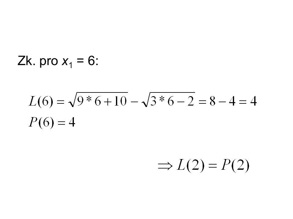 Zk. pro x 1 = 6: