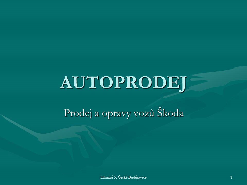Hlinská 5, České Budějovice2 Naše firma prodáváme automobily Škodaprodáváme automobily Škoda provádíme všechny běžné opravyprovádíme všechny běžné opravy vlastníme certifikát ISO 9002vlastníme certifikát ISO 9002