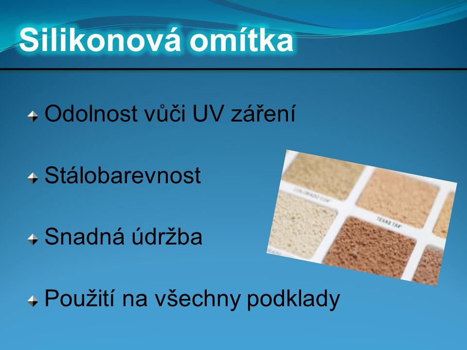 Odolnost vůči UV záření Stálobarevnost Snadná údržba Použití na všechny podklady