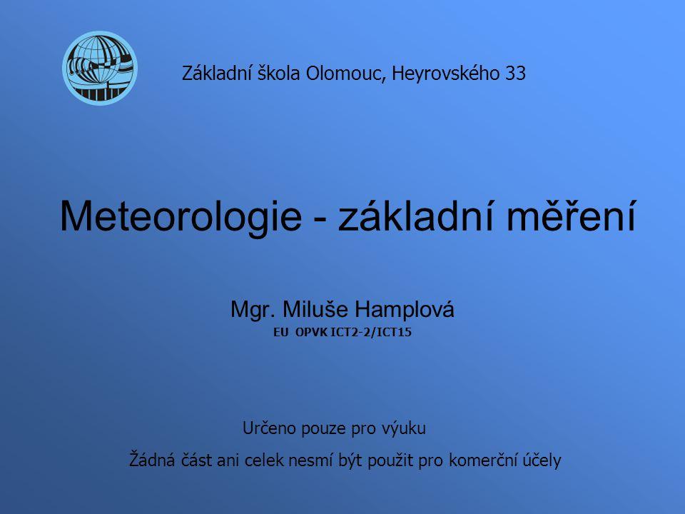 Meteorologie - základní měření Mgr.