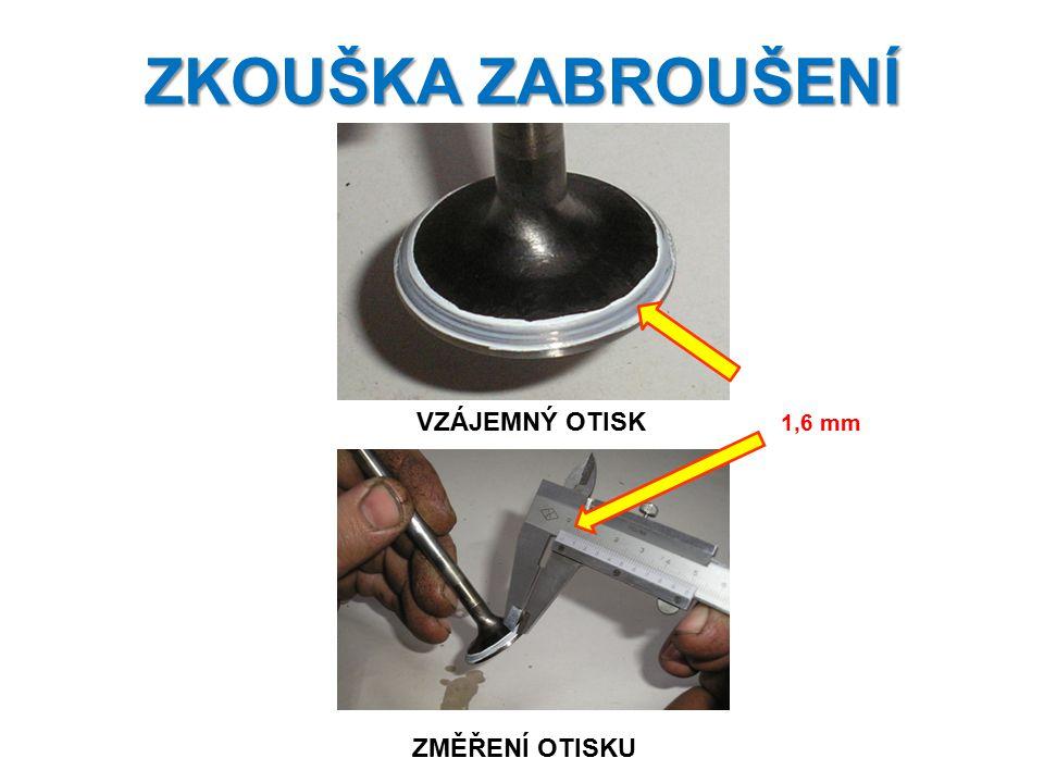 ZKOUŠKA ZABROUŠENÍ ZMĚŘENÍ OTISKU VZÁJEMNÝ OTISK 1,6 mm
