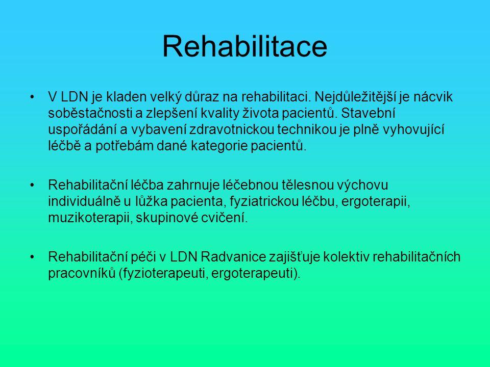 Rehabilitace V LDN je kladen velký důraz na rehabilitaci. Nejdůležitější je nácvik soběstačnosti a zlepšení kvality života pacientů. Stavební uspořádá
