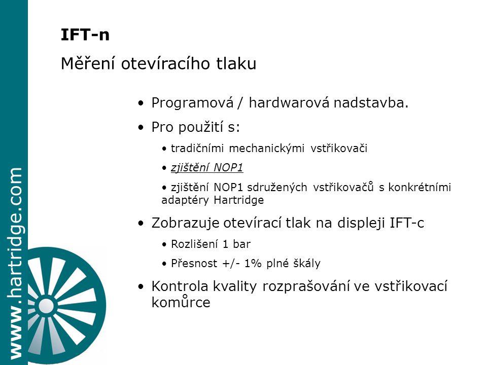 www.hartridge.com IFT-n Měření otevíracího tlaku Programová / hardwarová nadstavba. Pro použití s: tradičními mechanickými vstřikovači zjištění NOP1 z