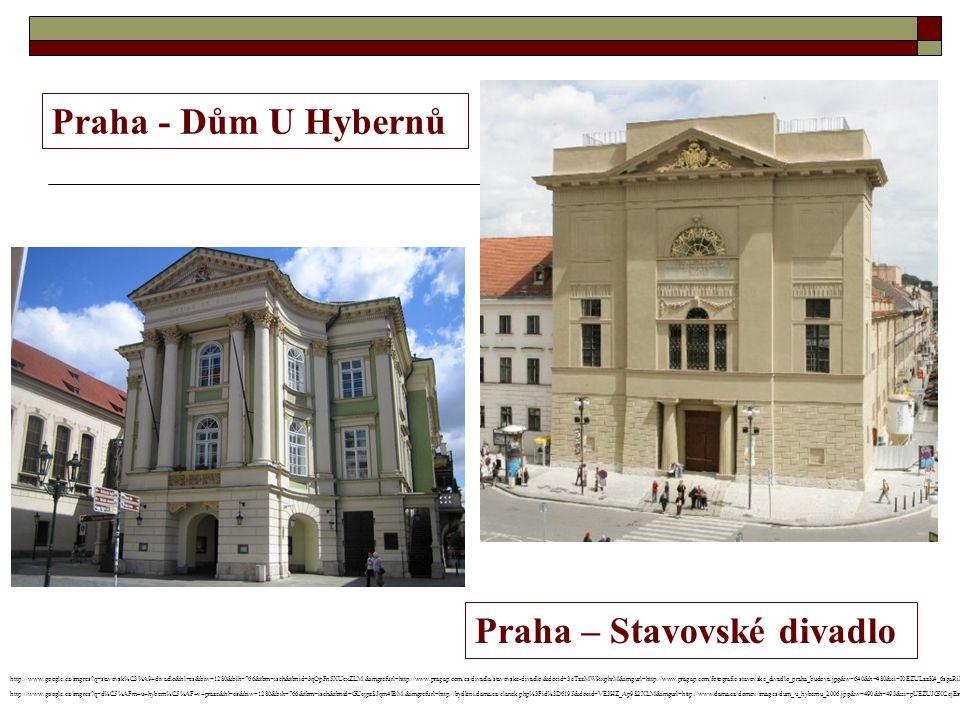 Praha - Dům U Hybernů Praha – Stavovské divadlo http://www.google.cz/imgres?q=stavovsk%C3%A9+divadlo&hl=cs&biw=1280&bih=766&tbm=isch&tbnid=3qOpFn5XUcxZLM:&imgrefurl=http://www.pragap.com/cs/divadla/stavovske-divadlo/&docid=3cTzzMW9ixphrM&imgurl=http://www.pragap.com/fotografie/stavovske_divadlo_praha_budova.jpg&w=640&h=480&ei=I0EZULzzK4_6sgaRiIHwCg&zoom=1 http://www.google.cz/imgres?q=d%C5%AFm+u+hybern%C5%AF+v+praze&hl=cs&biw=1280&bih=766&tbm=isch&tbnid=GUejpzSJqm4lBM:&imgrefurl=http://bydleni.dama.cz/clanek.php%3Fid%3D6195&docid=VE3HZ_Ap9S2XLM&imgurl=http://www.dama.cz/domov/images/dum_u_hybernu_2006.jpg&w=490&h=493&ei=pUEZUJGXCcjEswb_2YCgDQ&zoom=1