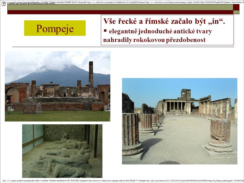 """Vše řecké a římské začalo být """"in"""".  elegantně jednoduché antické tvary nahradily rokokovou přezdobenost Pompeje http://www.google.cz/imgres?q=pompej"""
