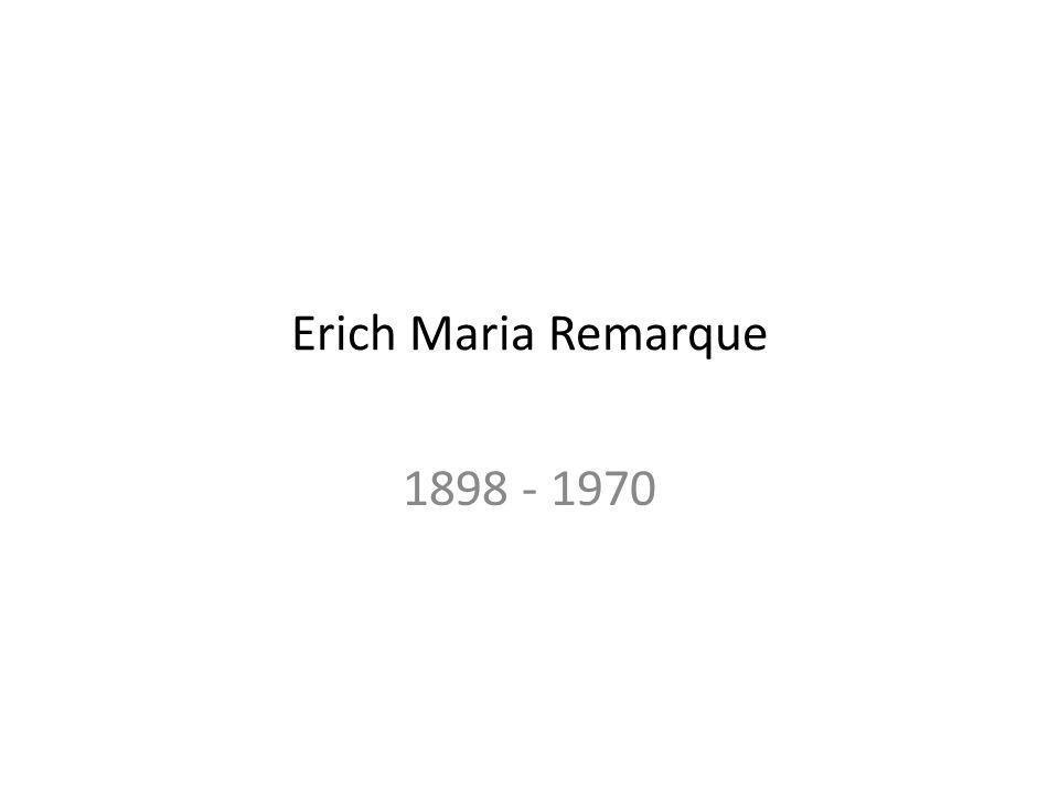 Erich Maria Remarque 1898 - 1970