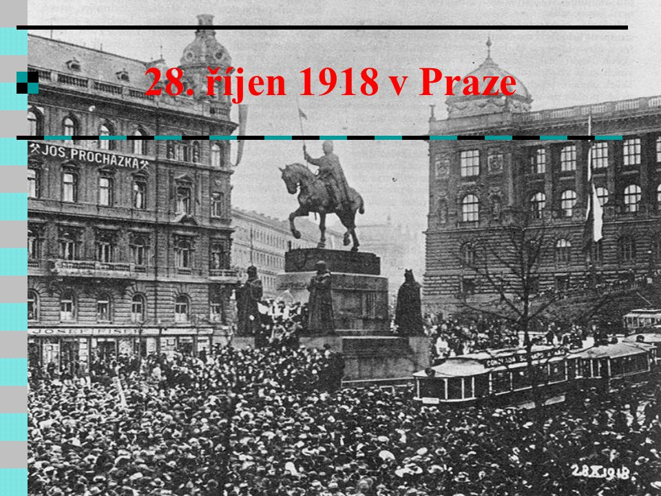 28. říjen 1918 v Praze