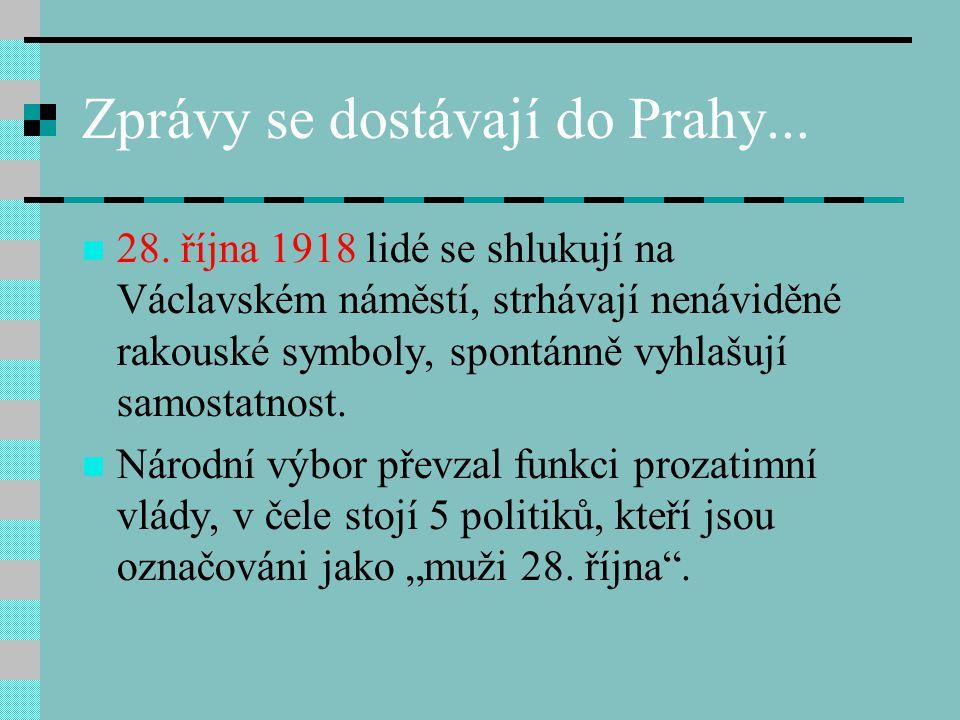 Zprávy se dostávají do Prahy...28.