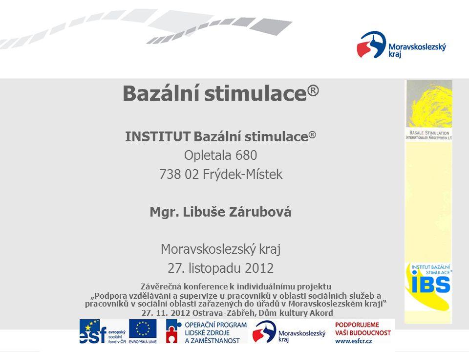 """Závěrečná konference k individuálnímu projektu """"Podpora vzdělávání a supervize u pracovníků v oblasti sociálních služeb a pracovníků v sociální oblasti zařazených do úřadů v Moravskoslezském kraji 27."""