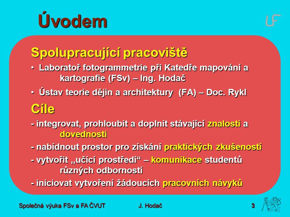 Společná výuka FSv a FA ČVUT3 J.